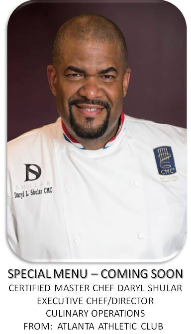 COOKING WITH CERTIFIED MASTER CHEF DARYL SHULAR/FROM: ATLANTA ATHLETIC CLUB @ AFRICAN AMERICAN CHEFS HALL OF FAME